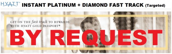 Hyatt Gold Passport Instant Platinum + Diamond Fast Track Offer U