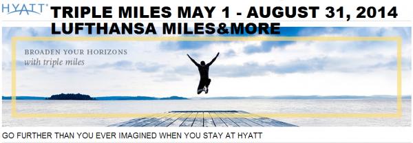 Hyatt Gold Passport Lufthansa Triple Miles&More May 1 August 31 2014