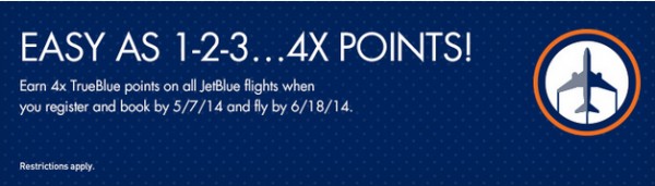 JetBlue TrueBlue 4X Offer May 2014