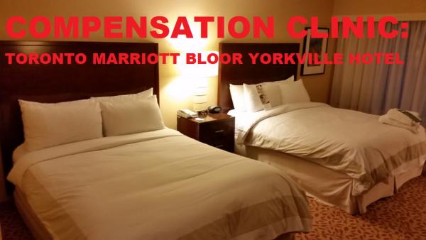 Compensation Clinic Toronto Marriott Bloor Yorkville Hotel