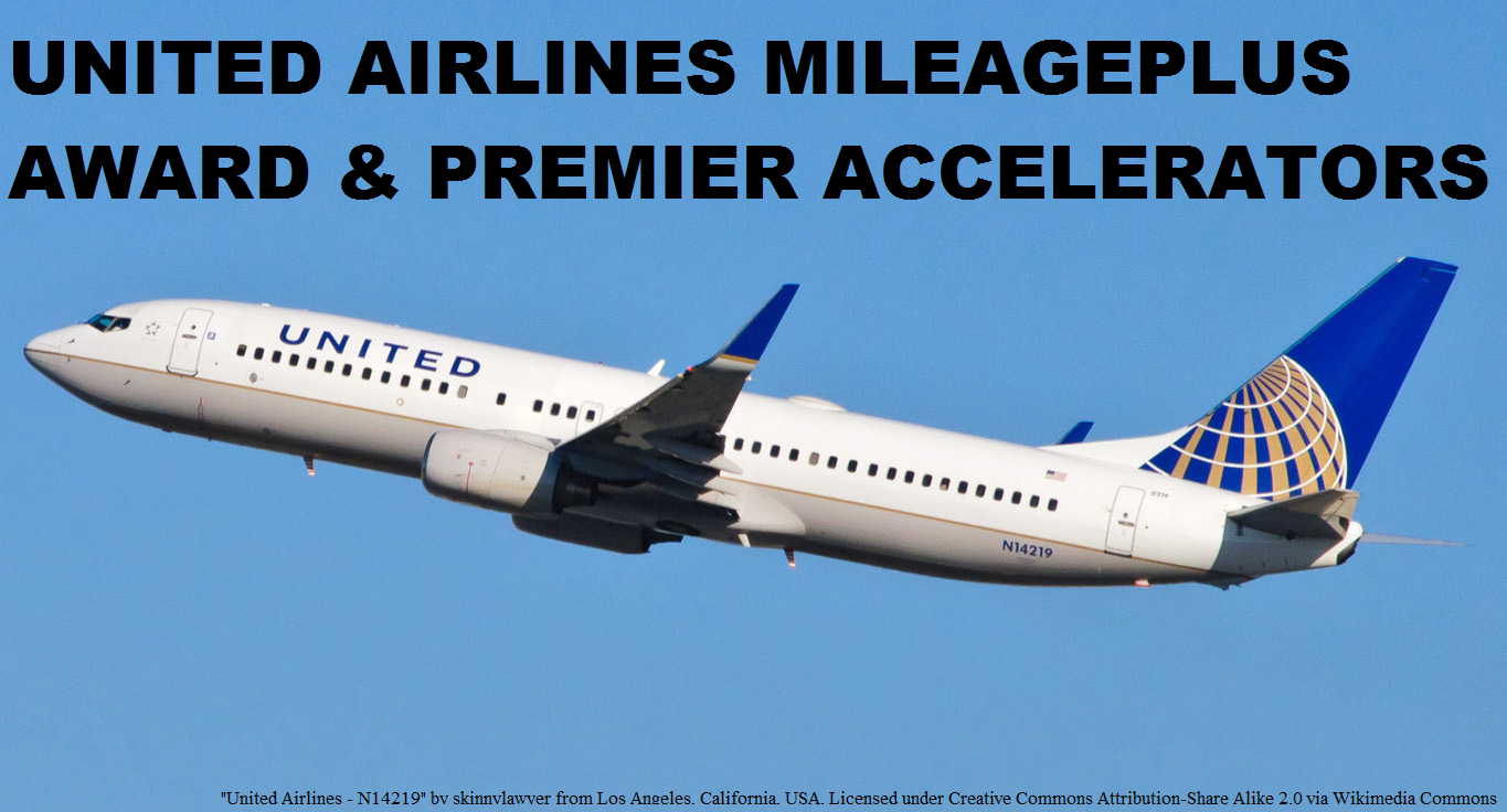 United Airlines MileagePlus Award Accelerator