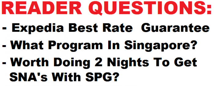 Reader Question Expedia Singapore SPG