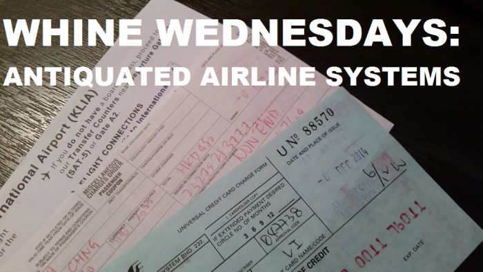 Whine Wednesdays Antiquated Airline Systems