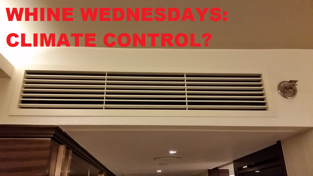 Whine Wednesdays Climate Control In Hotel Rooms