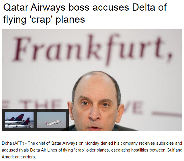 AFP Qatar Airways boss accuses Delta of flying 'crap' planes