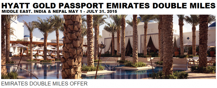 Hyatt Gold Passport Emirates Double Miles May 31 July 31 2015
