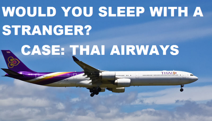 Would You Sleep With A Stranger Case Thai Airways