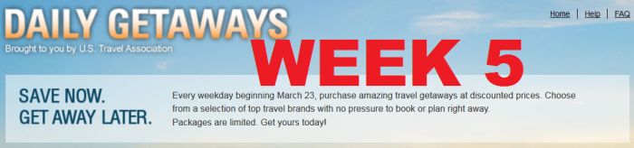 U.S. Travel Association Daily Getaways Week 5