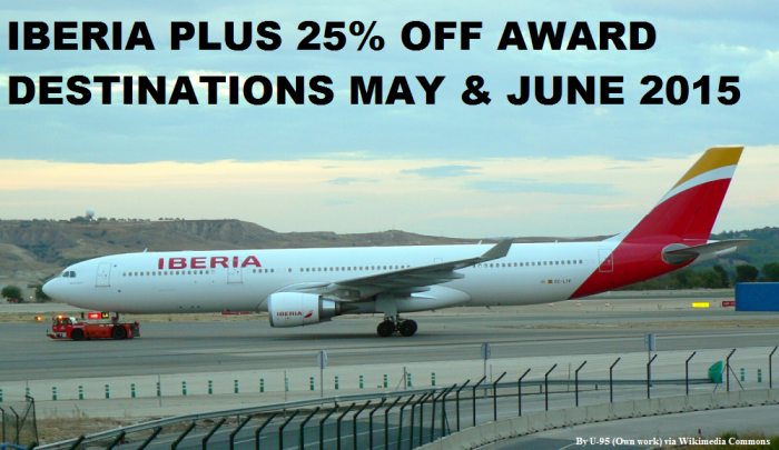 Iberia Plus 25 Off Award Destinations May June 2015