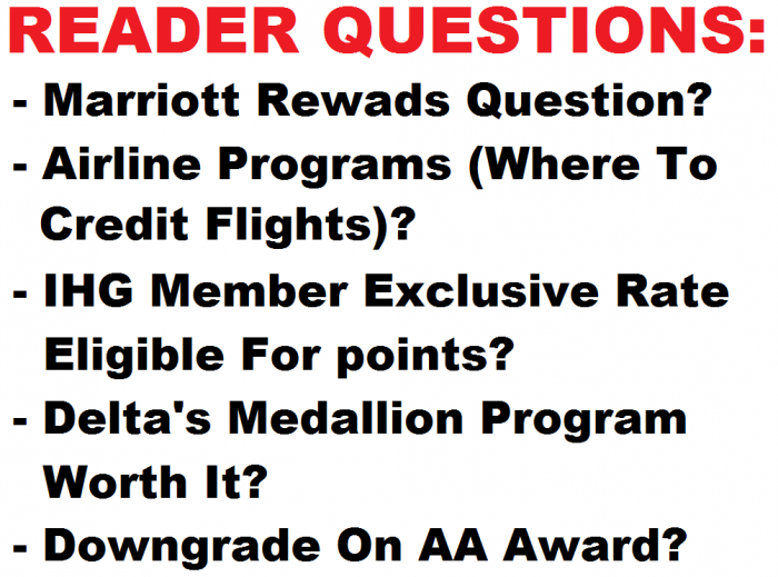 Reader Questions May 10