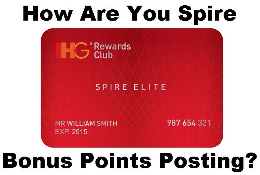How are your ihg rewards club spire elite 100 bonus points posting