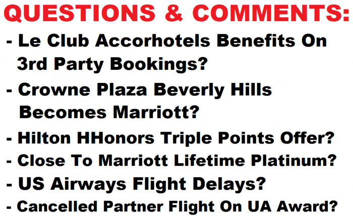 LoyaltyLobby Reader Questions & Comments July 4 2015