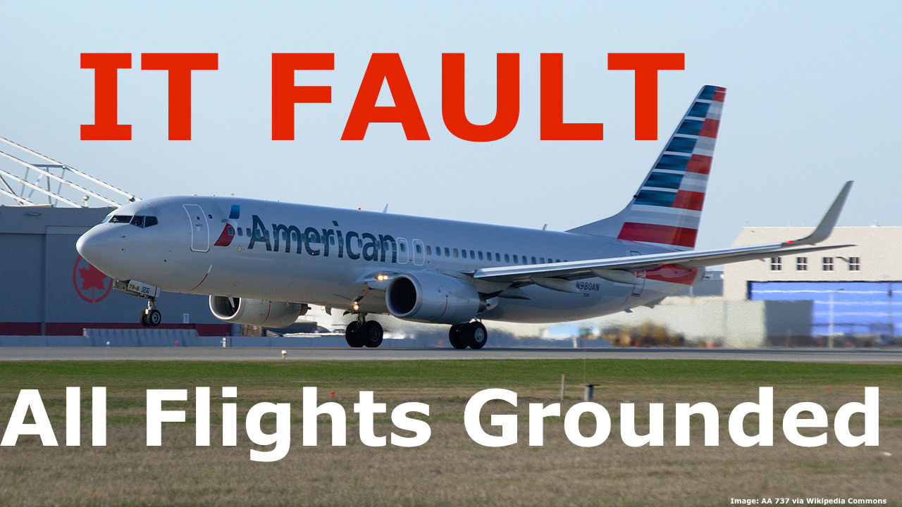 American Airlines Computer Issues Ground All Flights In
