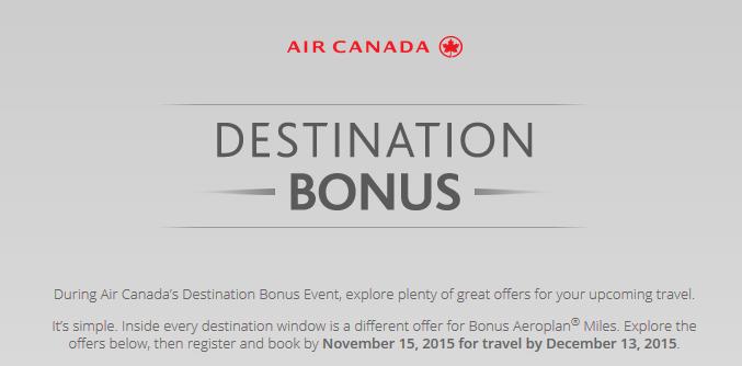 Air Canada Destination Bonus September 21 December 13 2015