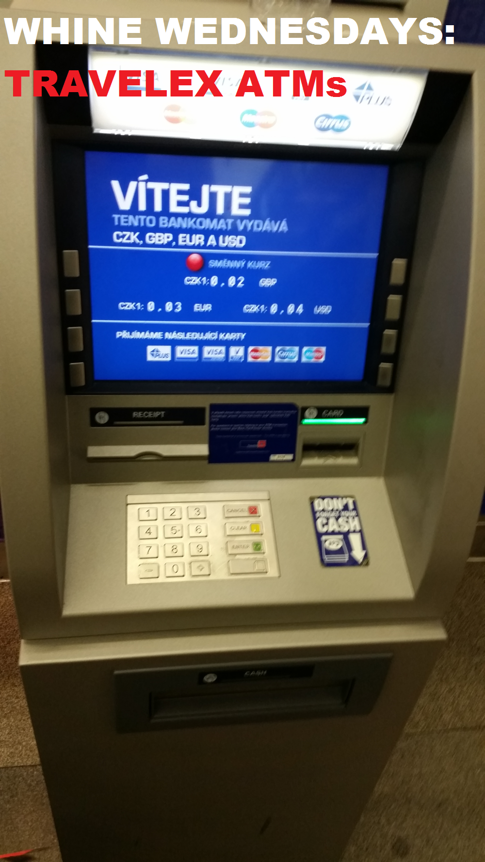 Whine Wednesdays Travelex Atm With Dynamic Conversion