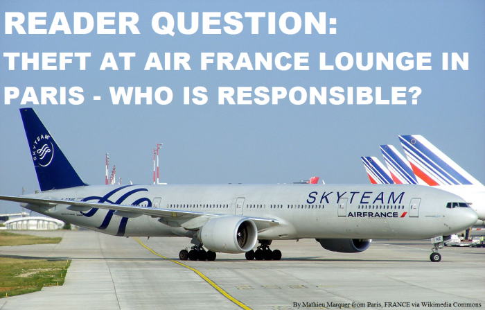Reader Question Theft At Air France Lounge In Paris