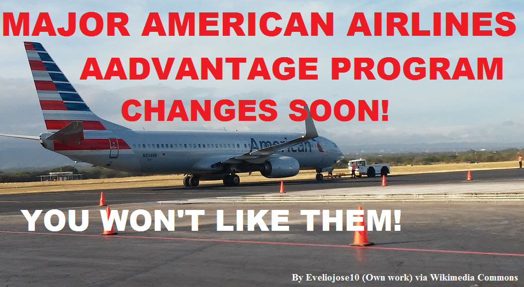 American Airlines Aadvantage Changes Coming Soon Yet To