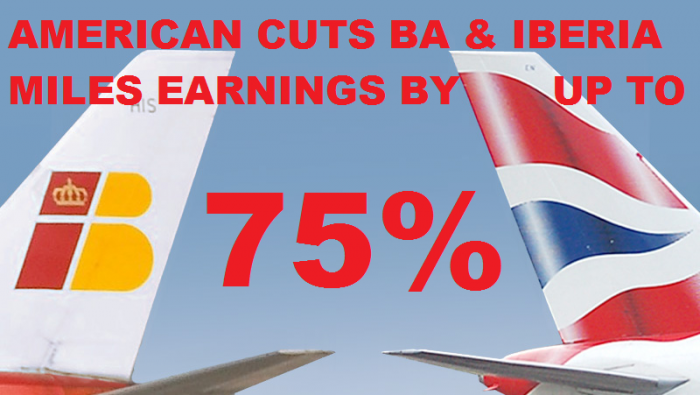 American Airlines British Airways & Iberia Mileage Earnings Cut By Up To 75 Percent