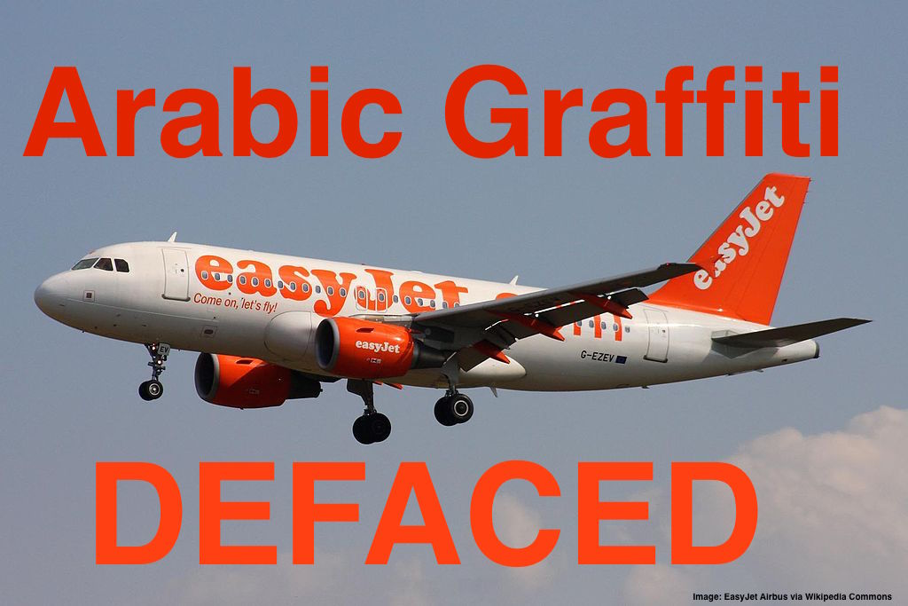 France Easyjet And Vueling Aircraft Defaced With Arabic Graffiti