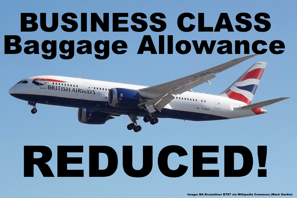 British Airways Reduces Baggage Allowance For Business Class (Club World) Tickets Purchased From ...