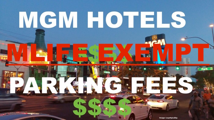 Mgm Hotels Resorts In Las Vegas Will Waive Parking Charges For Mlife Elite Tier Members Loyaltylobby