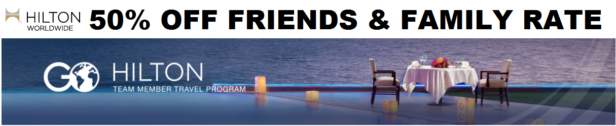Hilton HHonors 50% Off Friends & Family Rate (+ Team Member