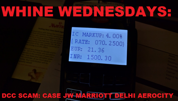"Whine Wednesdays ""Forced"" Dynamic Currency Conversion & Clueless Front Desk Clerks At JW Marriott Delhi AeroCity"