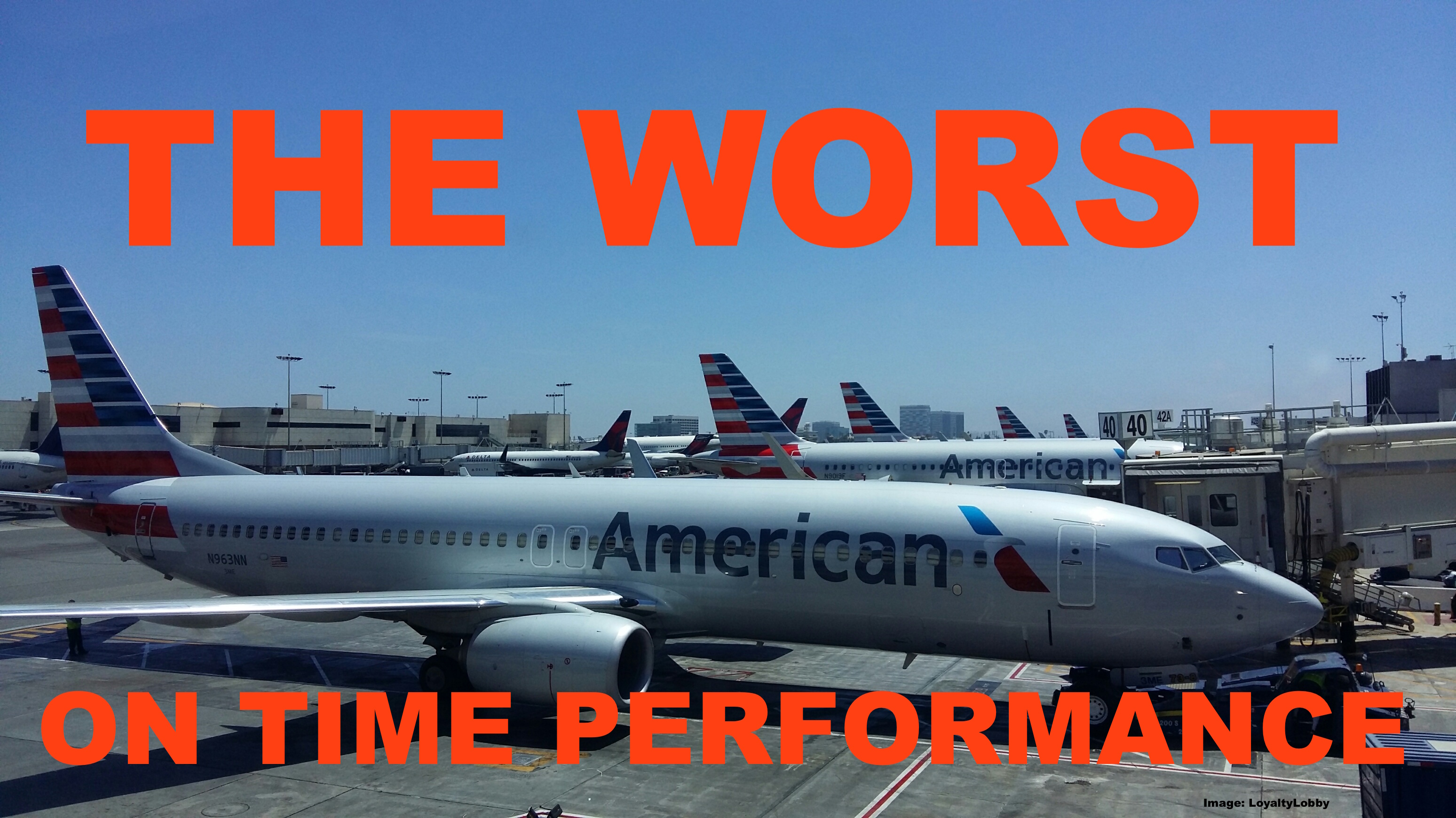 american airlines  worst on time performance in june out