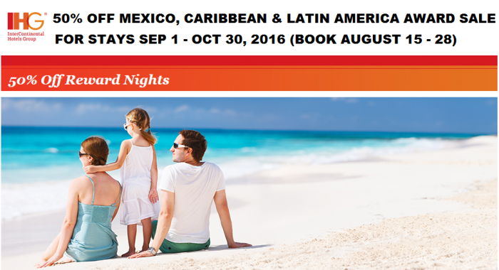 PREVIEW IHG Rewards Club 50% Off Mexico, Caribbean & Latin America Award Sale For Stays September 1 – October 30, 2016 (Book August 15 – 28)