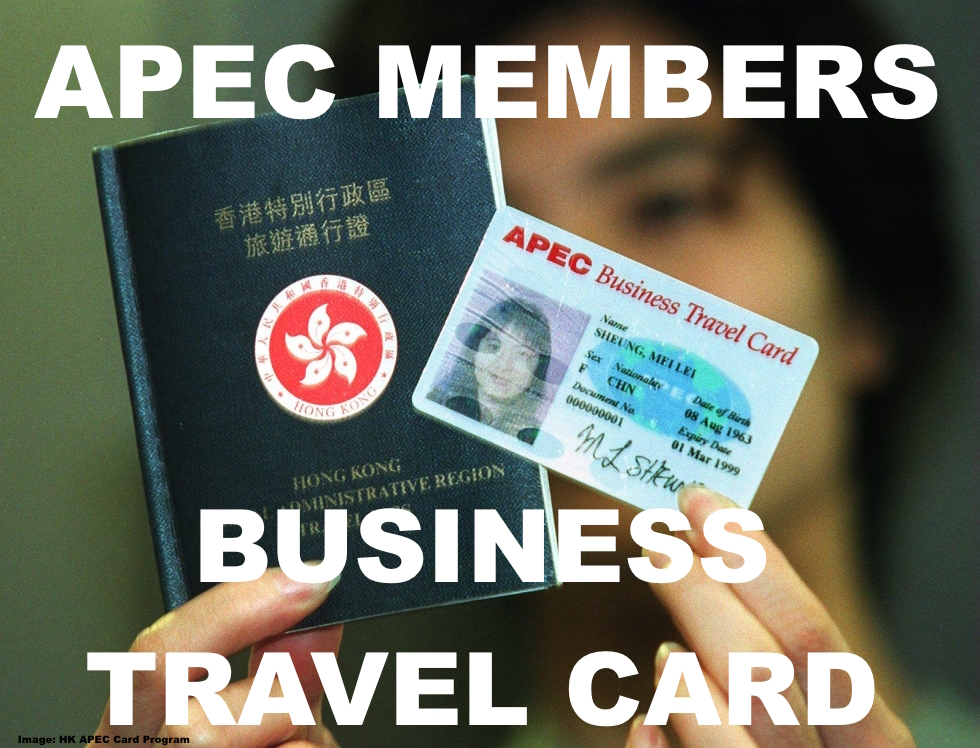 APEC Business Travel Card For Simplified Immigration Procedures At ...