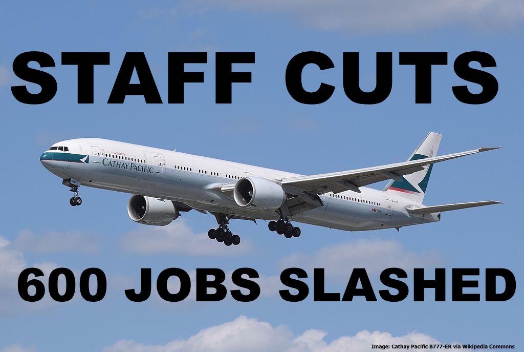 Cathay pacific announces 600 jobs to be cut at hong kong head office until june 200 more - Air china hong kong office ...