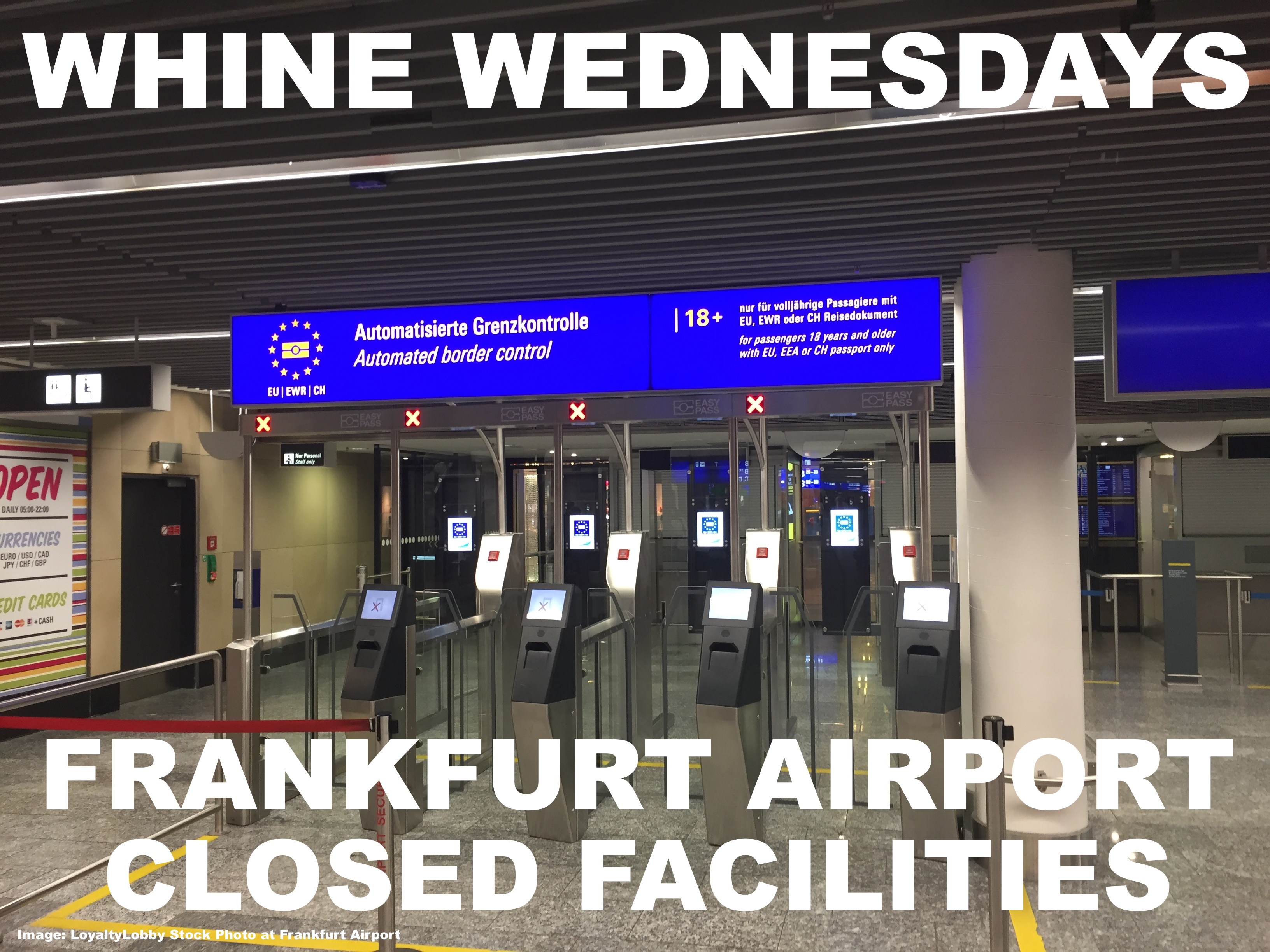 Whine Wednesdays Closed Electronic Immigration Counters