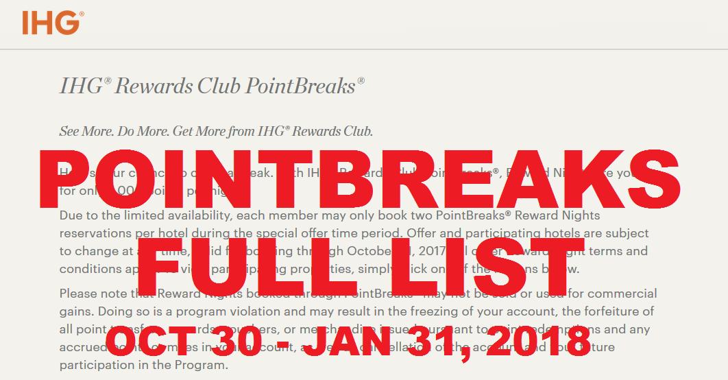 Full List Ihg Rewards Club Pointbreaks October 30 January 31 2018 Loyaltylobby