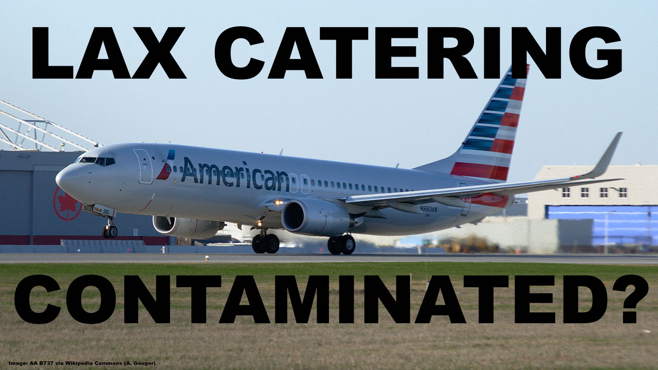 LAX Based Catering Kitchen Contaminated With Listeria, Most Airlines ...
