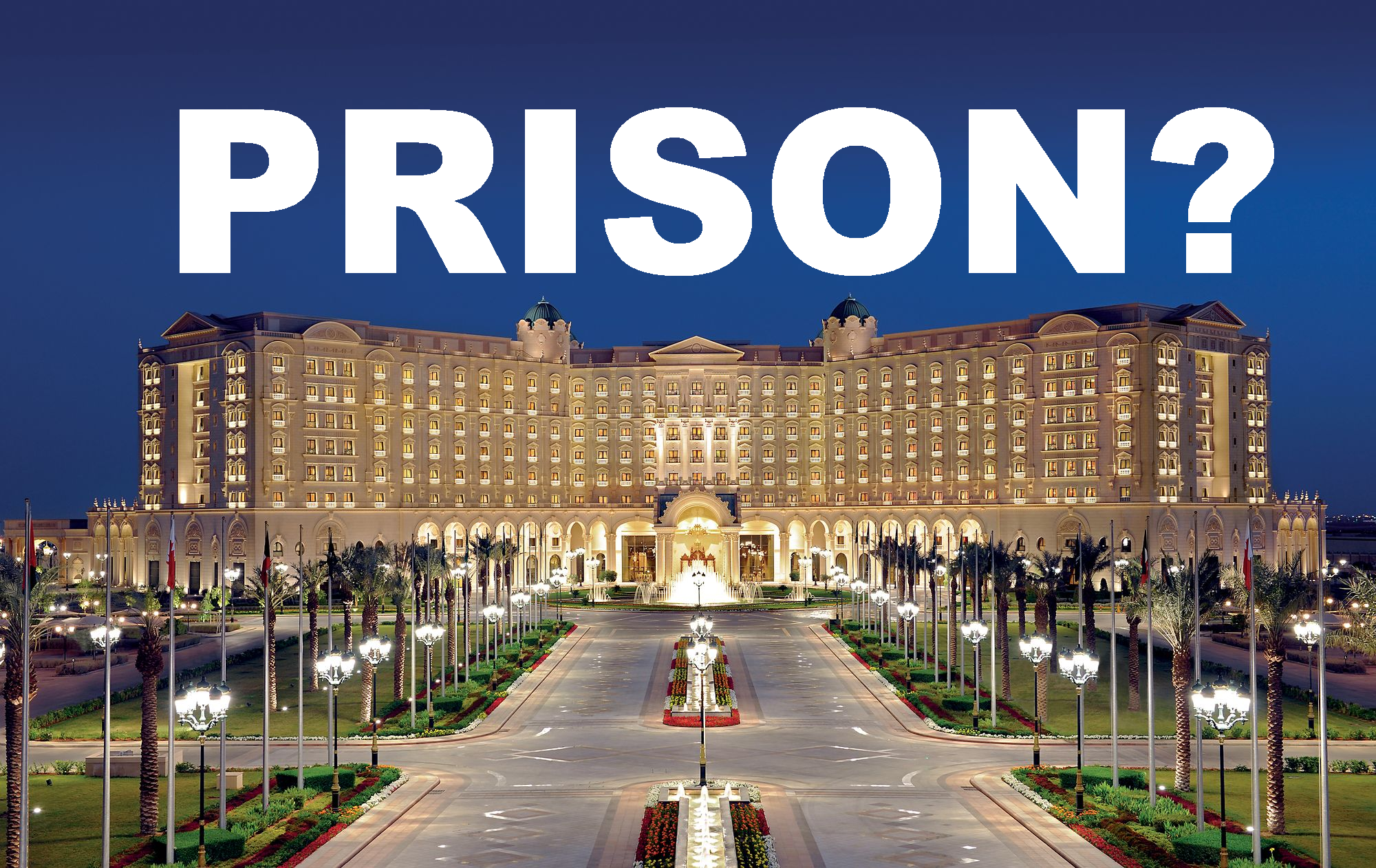 Ritz Carlton Riyadh Used As A Detention Center For Princes