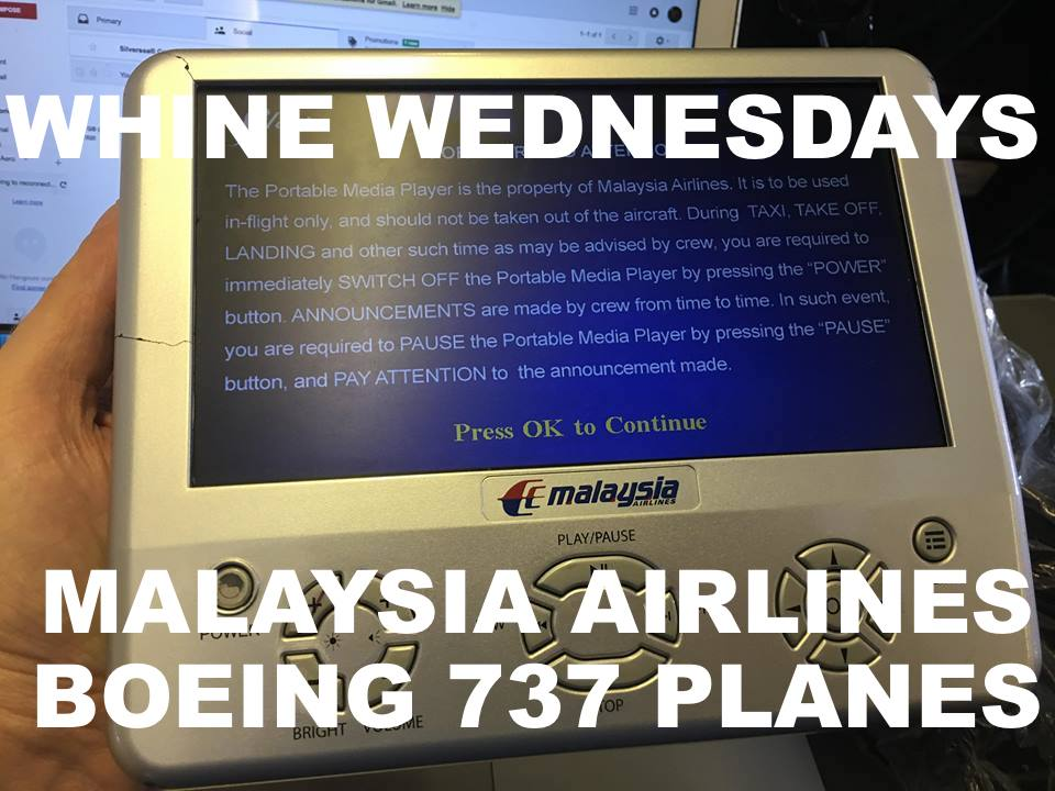 Whine Wednesdays: Malaysia Airlines Old 737 Aircraft Without