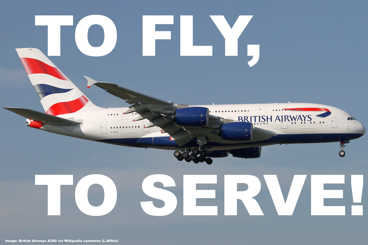 To Fly, To Serve: British Airways Cabin Crew Manager Has
