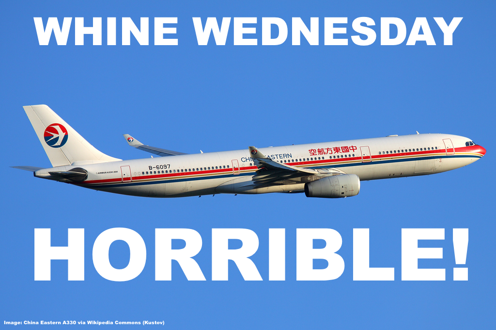 Whine wednesdays china eastern airlines horrible handling of irregular operations pathetic - China eastern airlines vietnam office ...
